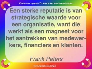 Een sterke reputatie is Reputatie citaten reputatiecoaching Eduard de Boer.023