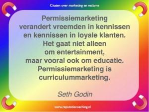 Permissiemarketing quote reclame citaten adverteren spreuken oneliners aforismen reputatiecoaching Eduard de Boer