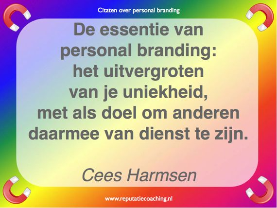 Personal branding quote Cees Harmsen reputatiecoaching Eduard de Boer