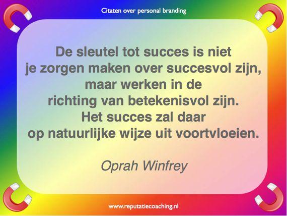 Personal branding quote Oprah Winfrey reputatiecoaching Eduard de Boer
